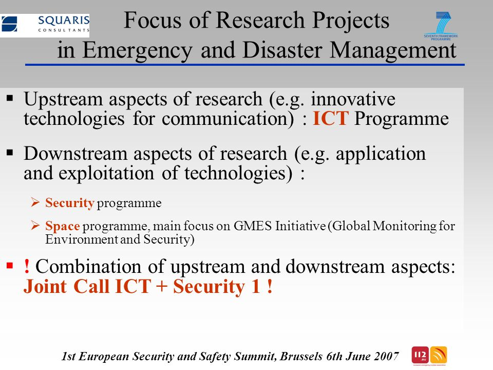 Focus of Research Projects in Emergency and Disaster Management  Upstream aspects of research (e.g.