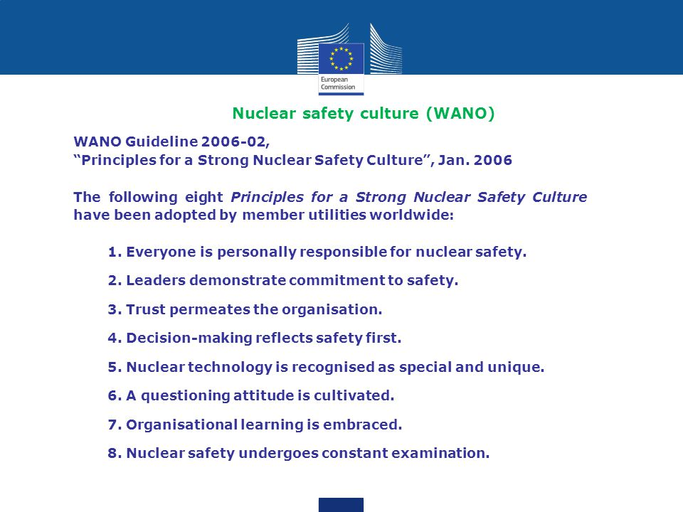 Nuclear safety culture (WANO) WANO Guideline 2006-02, Principles for a Strong Nuclear Safety Culture , Jan.
