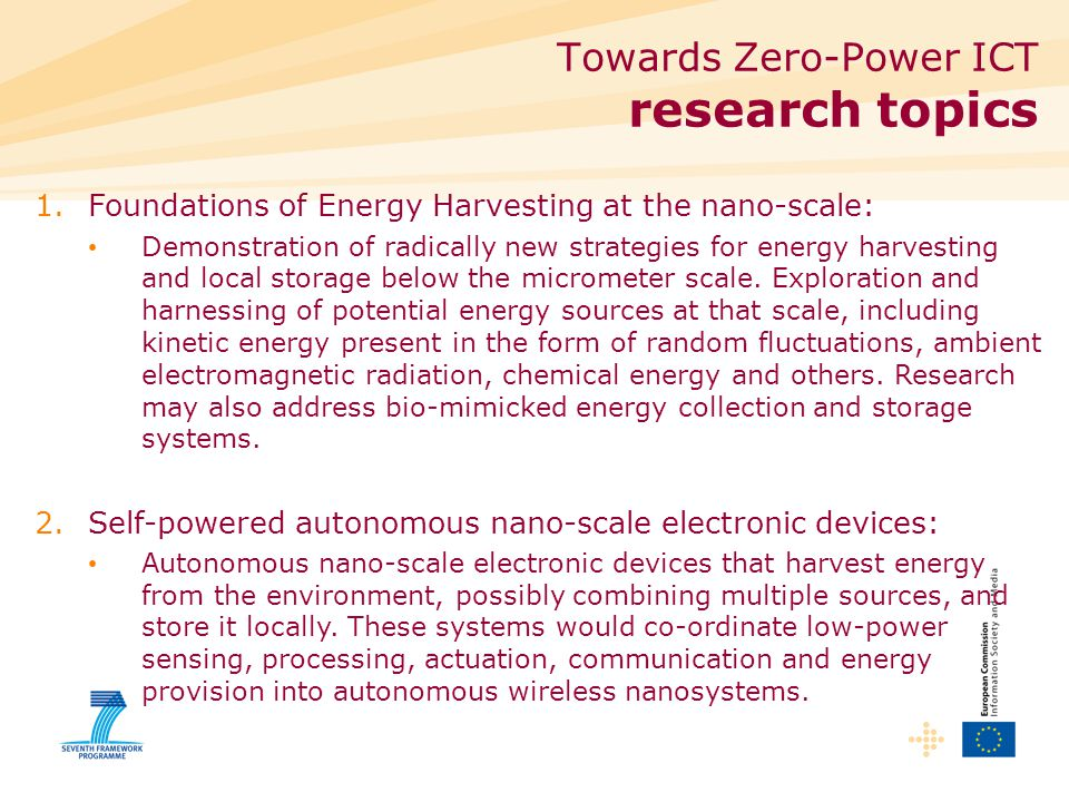 1.Foundations of Energy Harvesting at the nano-scale: Demonstration of radically new strategies for energy harvesting and local storage below the micrometer scale.