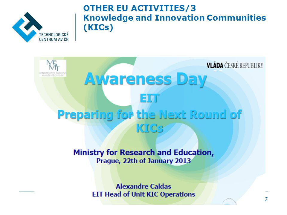 OTHER EU ACTIVITIES/3 Knowledge and Innovation Communities (KICs) 17