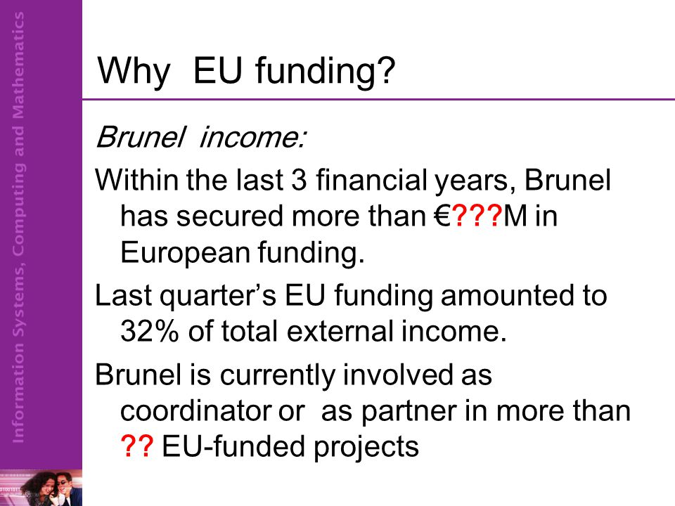 Why EU funding.