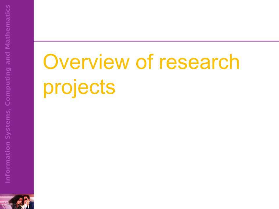 Overview of research projects
