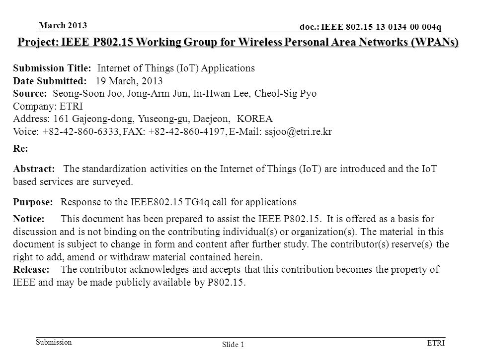 doc.: IEEE 802.15-13-0134-00-004q Submission ETRI March 2013 Slide 1 Project: IEEE P802.15 Working Group for Wireless Personal Area Networks (WPANs) S