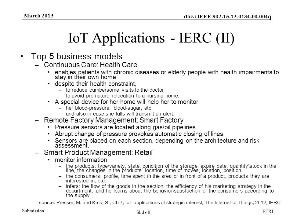 doc.: IEEE 802.15-13-0134-00-004q Submission ETRI March 2013 Top 5 business models –Continuous Care: Health Care enables patients with chronic disease
