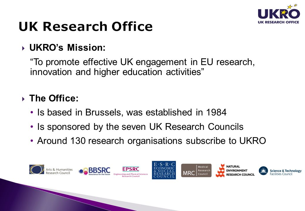 """ UKRO's Mission: """"To promote effective UK engagement in EU research, innovation and higher education activities""""  The Office: Is based in Brussels,"""