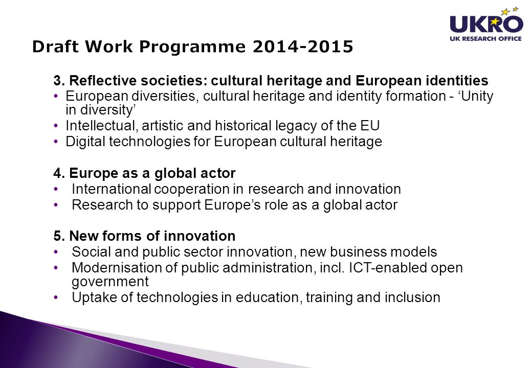 3. Reflective societies: cultural heritage and European identities European diversities, cultural heritage and identity formation - 'Unity in diversit
