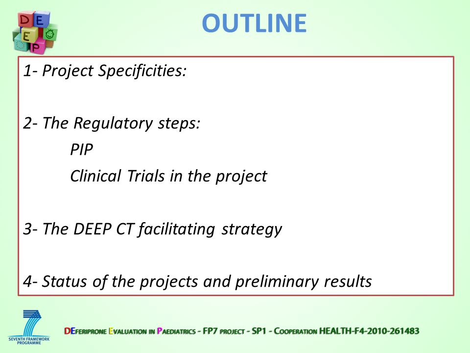P ROJECT S PECIFICITY : R ESPONDING TO EU P OLICY N EEDS (FP7-HEALTH-2010.