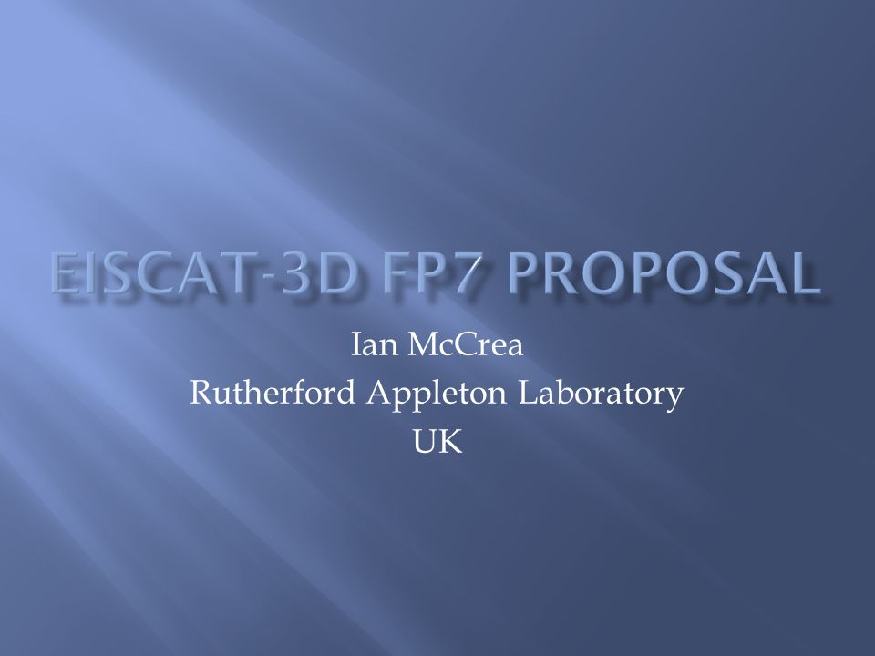 Ian McCrea Rutherford Appleton Laboratory UK