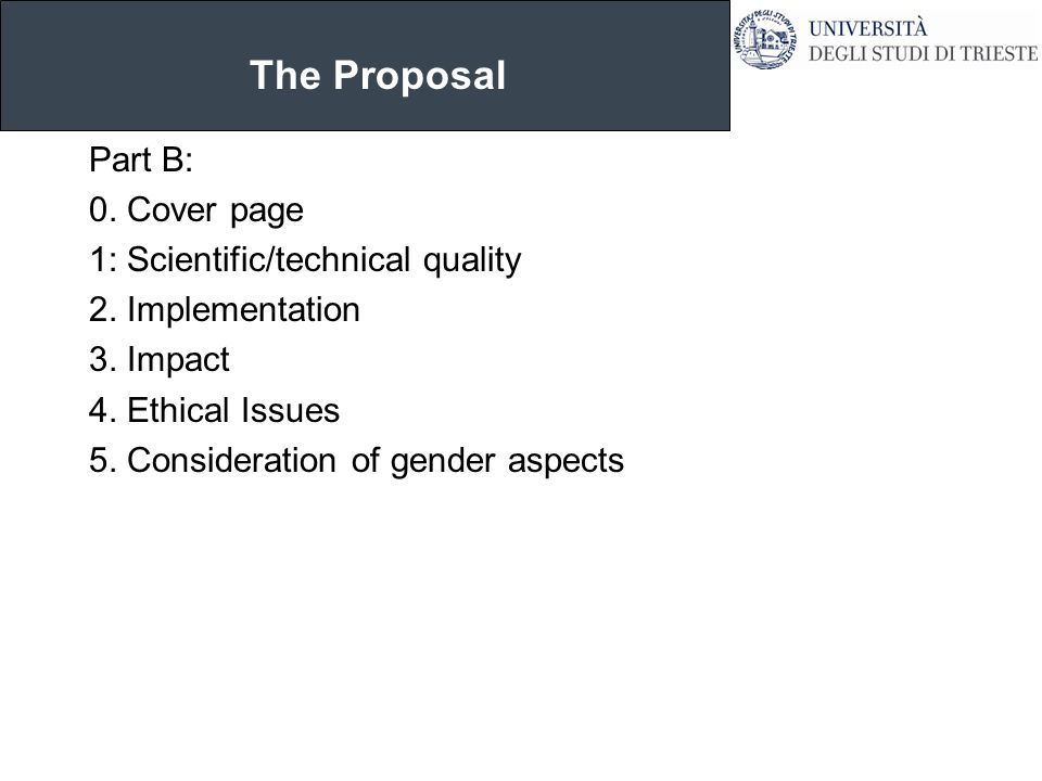 The Proposal Part B: 0. Cover page 1: Scientific/technical quality 2.