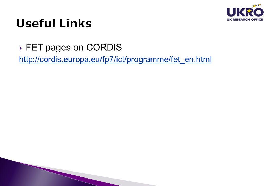  FET pages on CORDIS http://cordis.europa.eu/fp7/ict/programme/fet_en.html