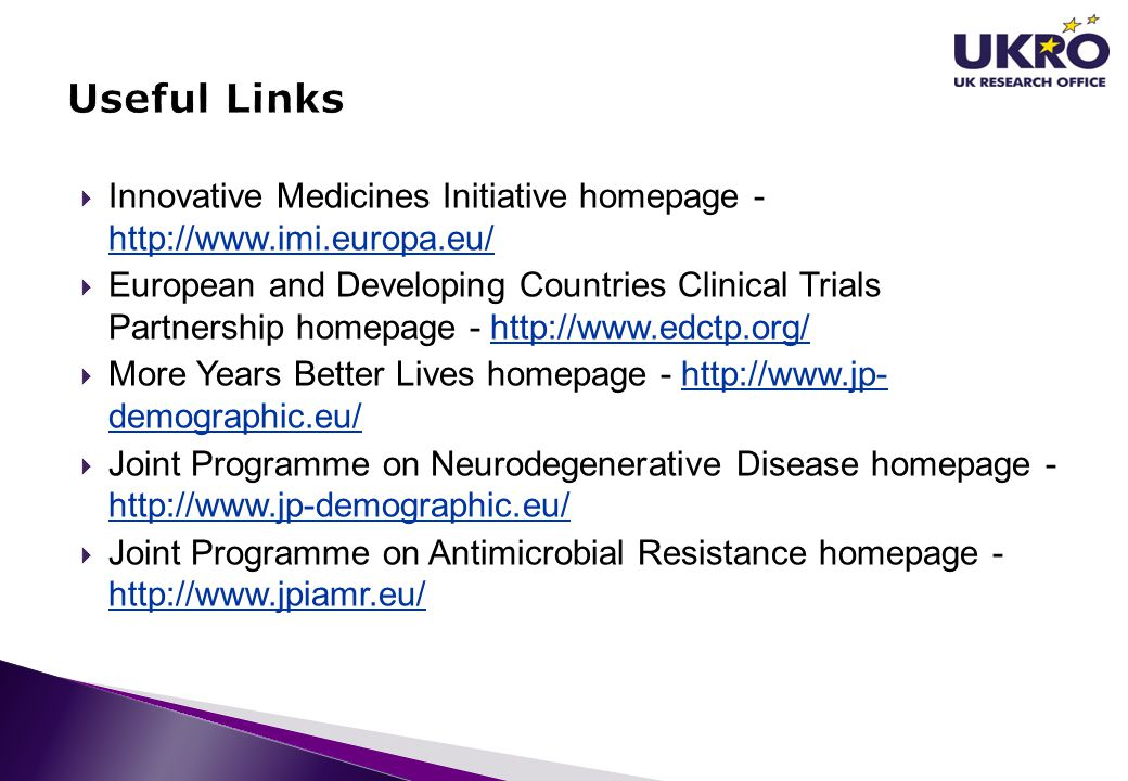  Innovative Medicines Initiative homepage - http://www.imi.europa.eu/ http://www.imi.europa.eu/  European and Developing Countries Clinical Trials P