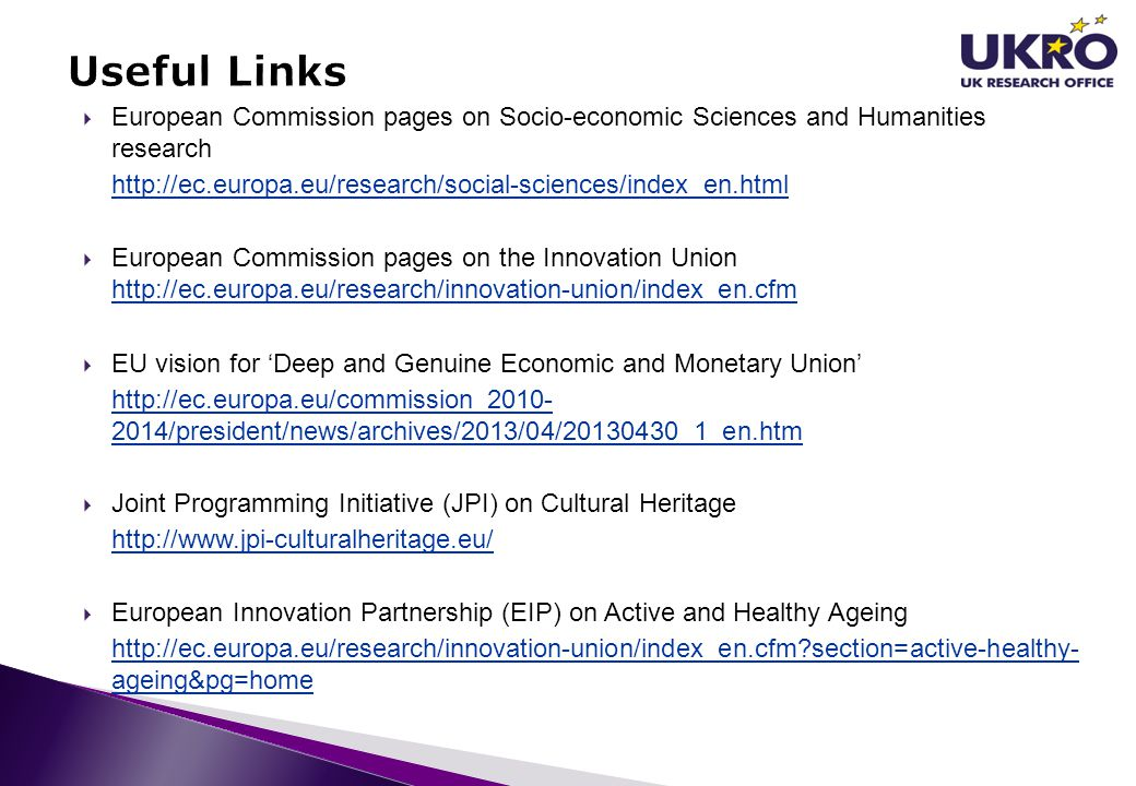  European Commission pages on Socio-economic Sciences and Humanities research http://ec.europa.eu/research/social-sciences/index_en.html  European C
