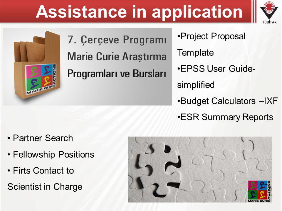 TÜBİTAK Assistance in applications http://ec.europa.eu/research/participants/portal/page/people