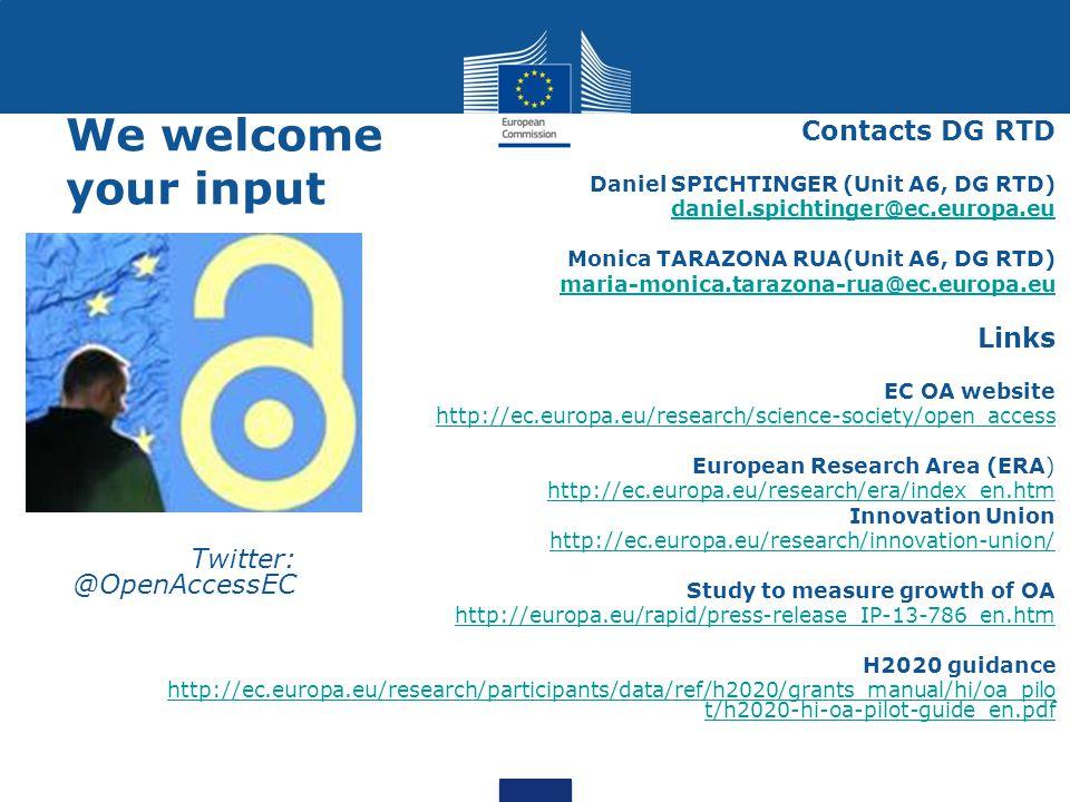Contacts DG RTD Daniel SPICHTINGER (Unit A6, DG RTD) daniel.spichtinger@ec.europa.eu Monica TARAZONA RUA(Unit A6, DG RTD) maria-monica.tarazona-rua@ec