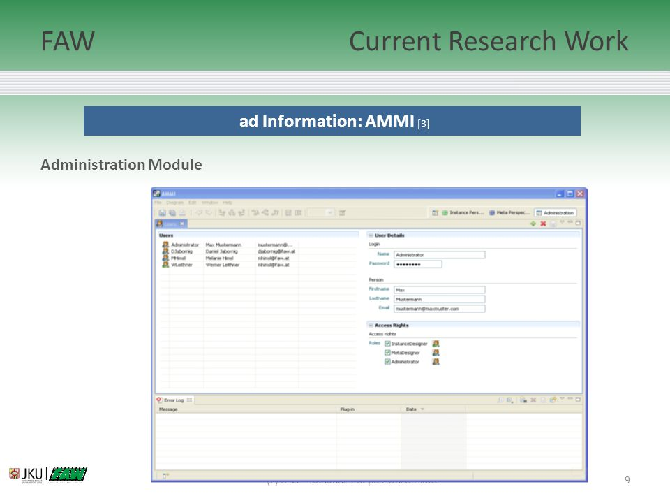 9 ad Information: AMMI [3] Administration Module (c) FAW – Johannes Kepler Universität | FAWCurrent Research Work