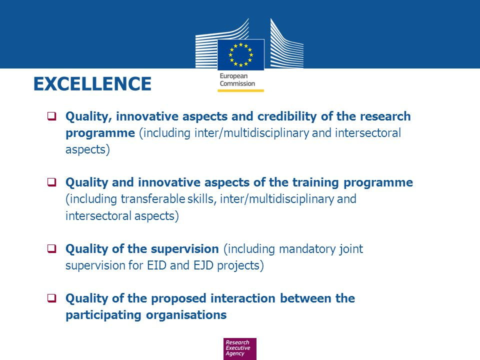  Quality, innovative aspects and credibility of the research programme (including inter/multidisciplinary and intersectoral aspects)  Quality and in