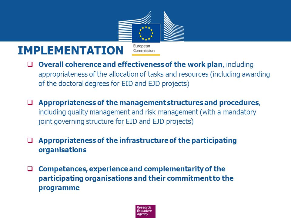  Overall coherence and effectiveness of the work plan, including appropriateness of the allocation of tasks and resources (including awarding of the