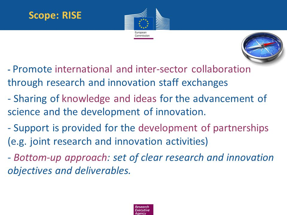 Scope: RISE - Promote international and inter-sector collaboration through research and innovation staff exchanges - Sharing of knowledge and ideas fo