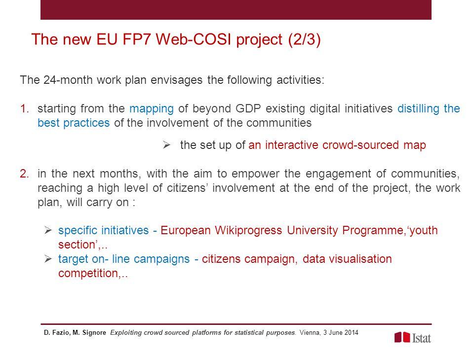 The new EU FP7 Web-COSI project (3/3) D.Fazio, M.