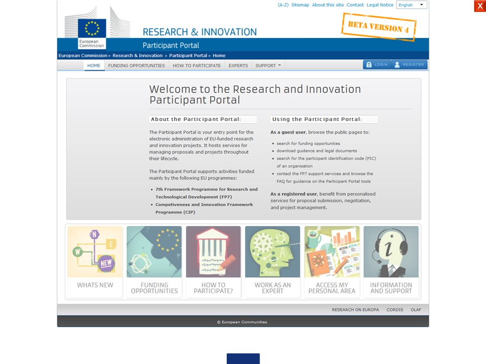 Search Topics Other Funding Opportunities Call Updates Calls Horizon 2020 COSME Stay informed RSS feed  iCal  Email notification  Previous Framework Programmes (FP7 & CIP) Horizon 2020 Horizon 2020 is the new EU funding programme for research and innovation running from 2014 to 2020 with a €70 billion budget.