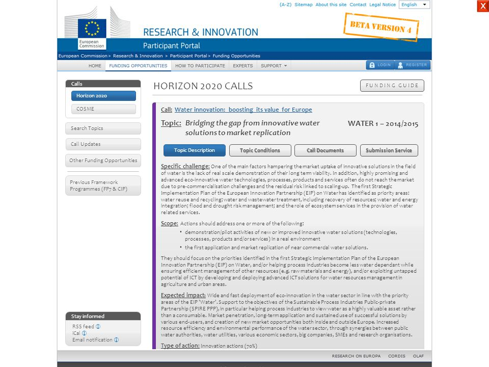 HORIZON 2020 CALLS F U N D I N G G U I D E Stay informed RSS feed  iCal  Email notification  Other Funding Opportunities Call Updates Previous Fram