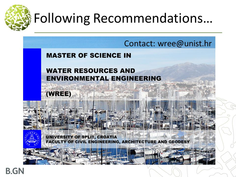 Following Recommendations… Contact: wree@unist.hr