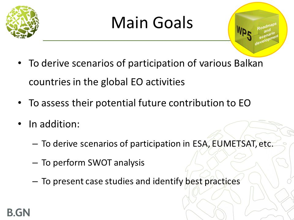 SWOT Analysis for the Balkans StrengthsWeaknesses  Land monitoring, environmental monitoring, climate change and natural hazards are key EO applications for most Balkan countries.