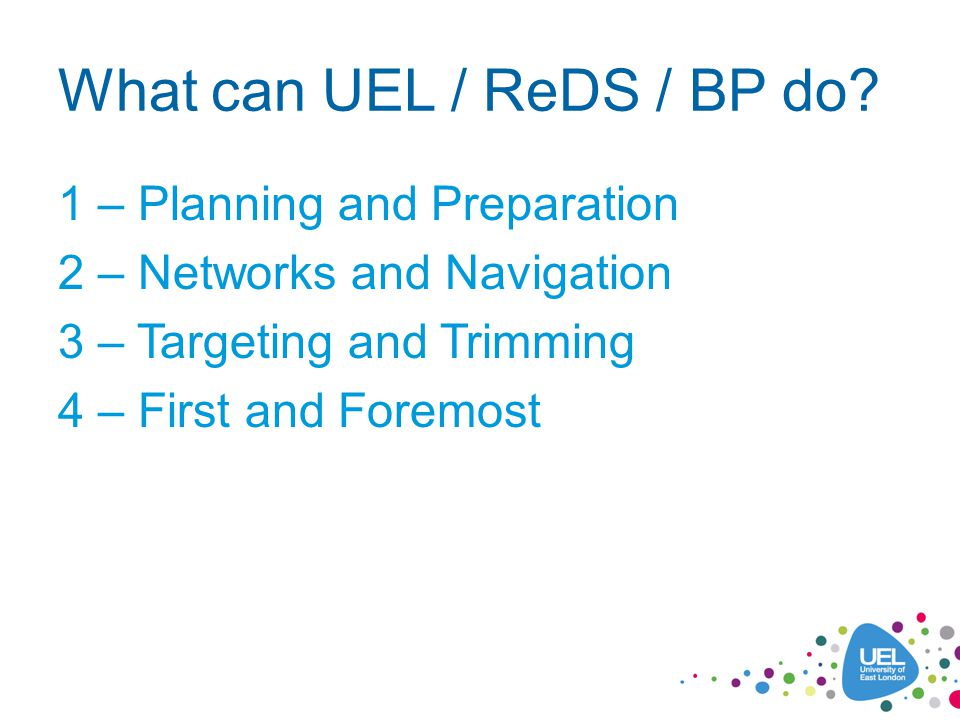 What can UEL / ReDS / BP do.