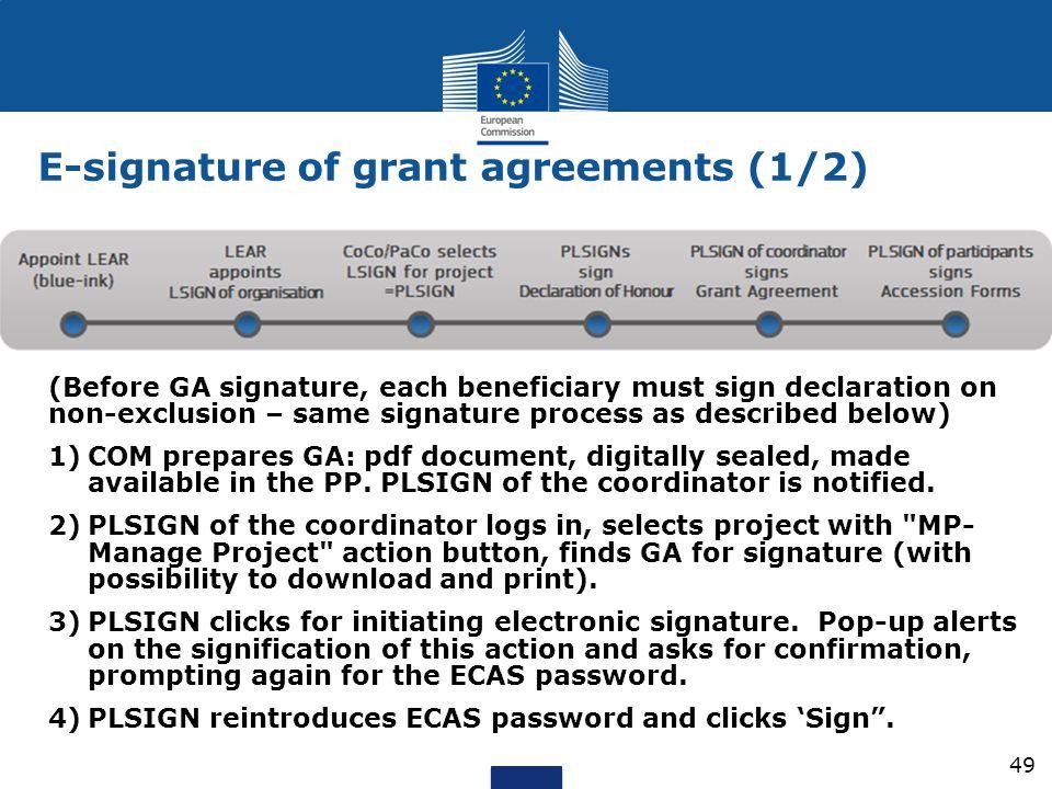 E-signature of grant agreements (1/2) (Before GA signature, each beneficiary must sign declaration on non-exclusion – same signature process as descri