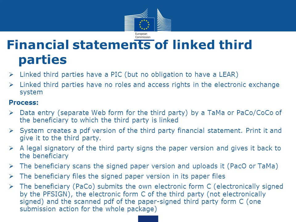Financial statements of linked third parties  Linked third parties have a PIC (but no obligation to have a LEAR)  Linked third parties have no roles