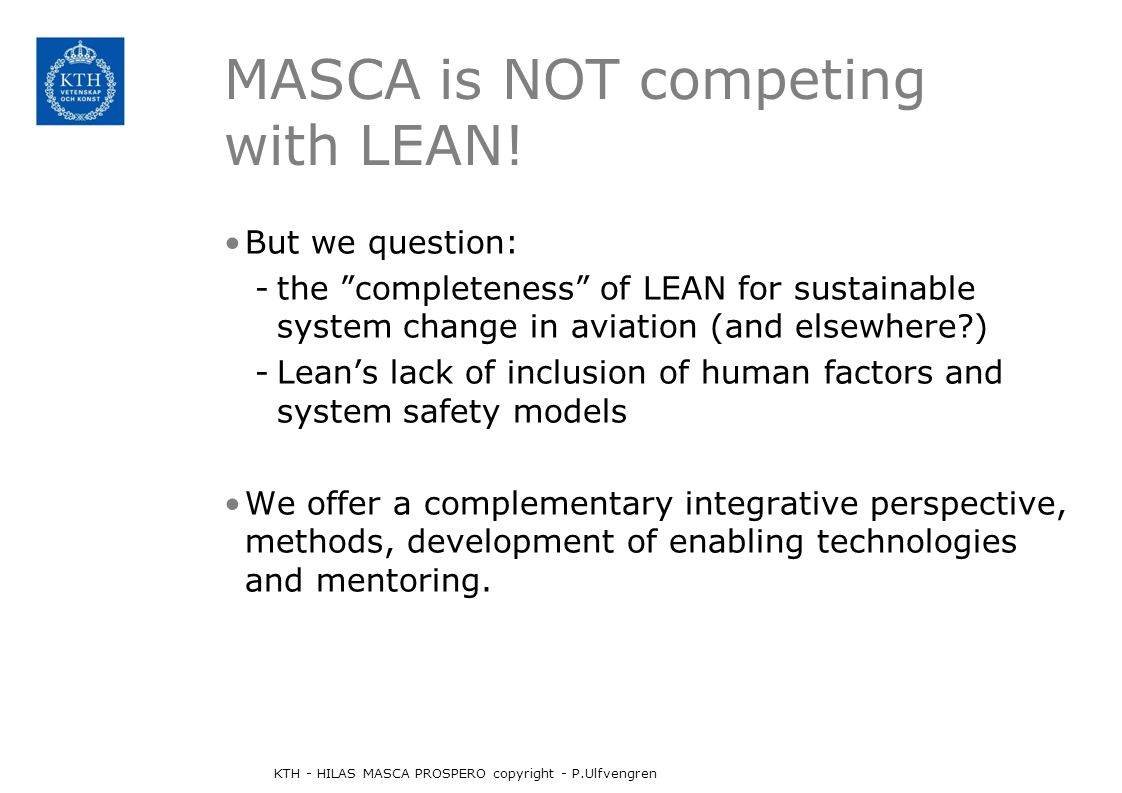 MASCA is NOT competing with LEAN.