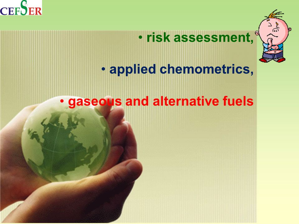 risk assessment, applied chemometrics, gaseous and alternative fuels