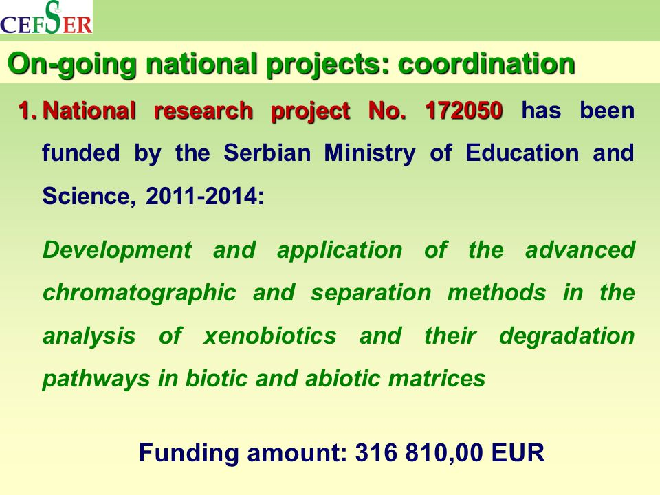 On-going national projects: coordination 1.National research project No.