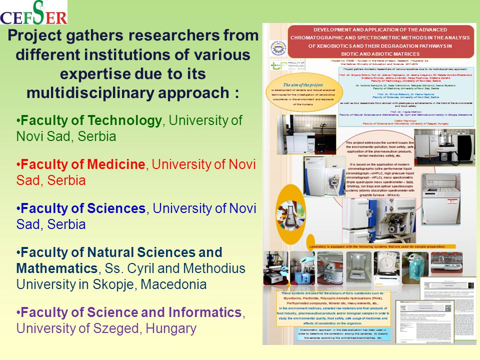 Faculty of Technology, University of Novi Sad, Serbia Faculty of Medicine, University of Novi Sad, Serbia Faculty of Sciences, University of Novi Sad, Serbia Faculty of Natural Sciences and Mathematics, Ss.