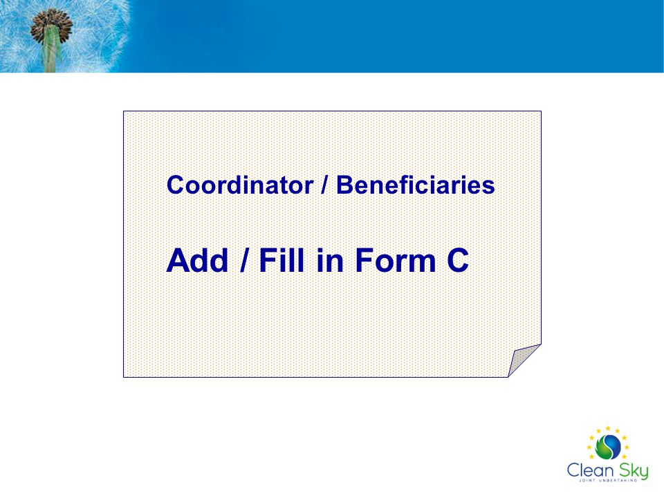 Coordinator / Beneficiaries Add / Fill in Form C