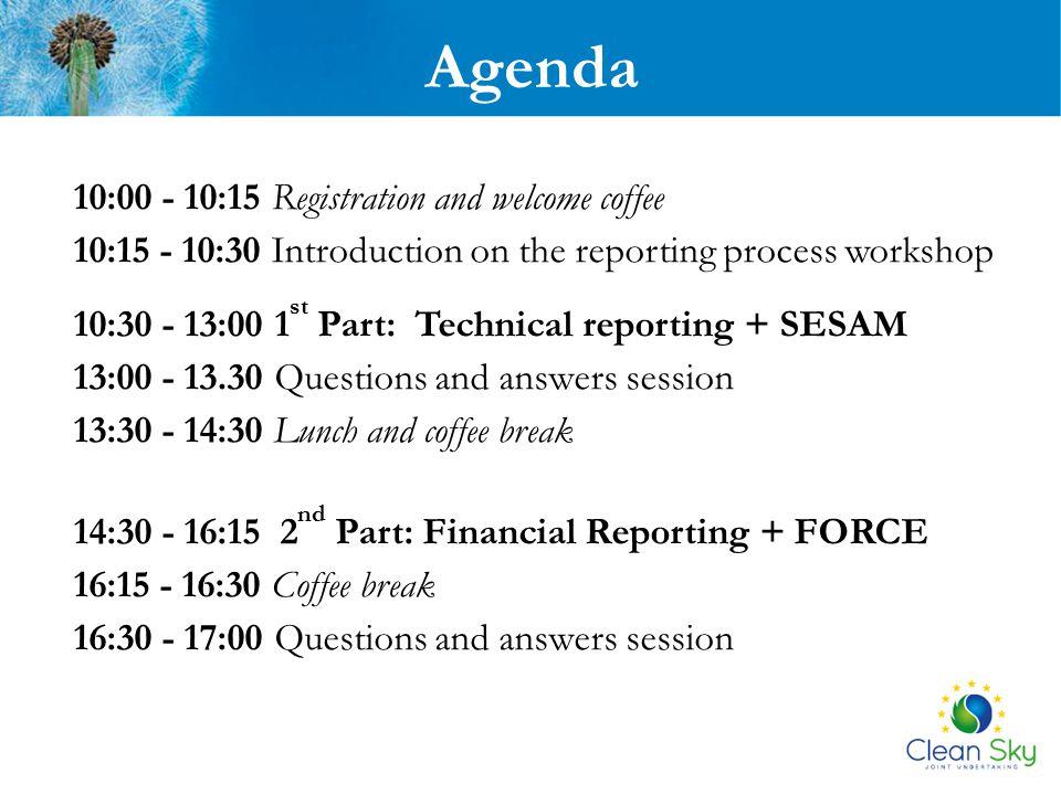 1 st Part: Technical reporting + SESAM