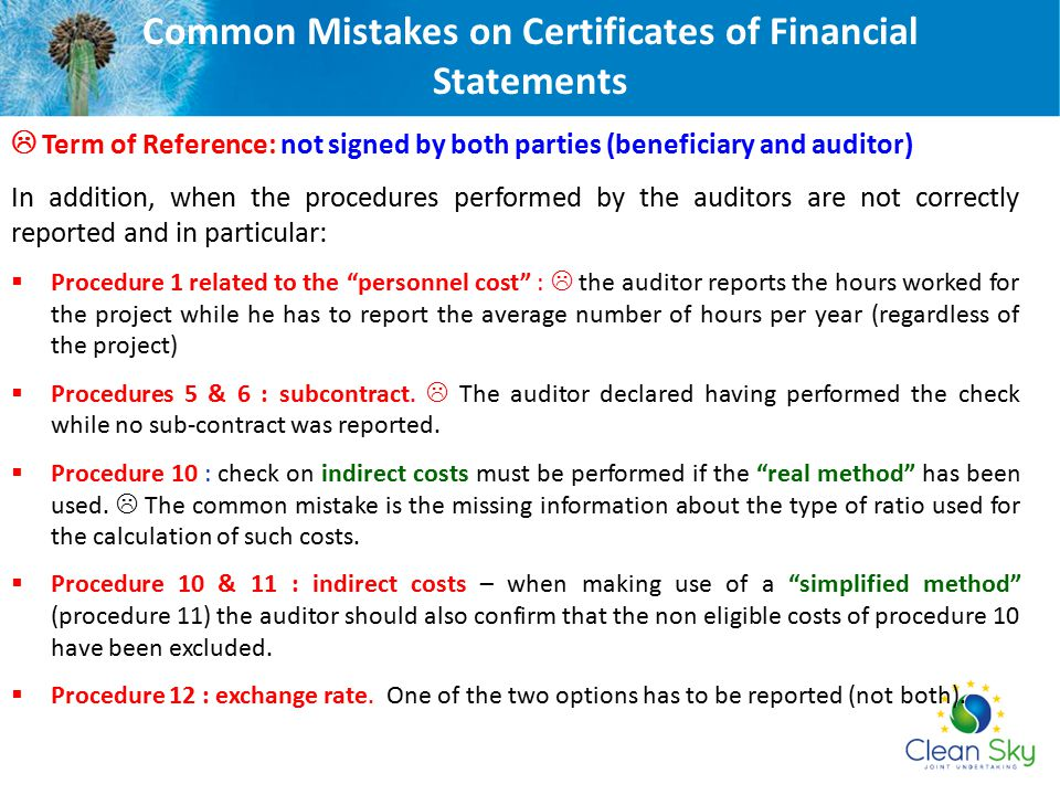  Term of Reference: not signed by both parties (beneficiary and auditor) In addition, when the procedures performed by the auditors are not correctly