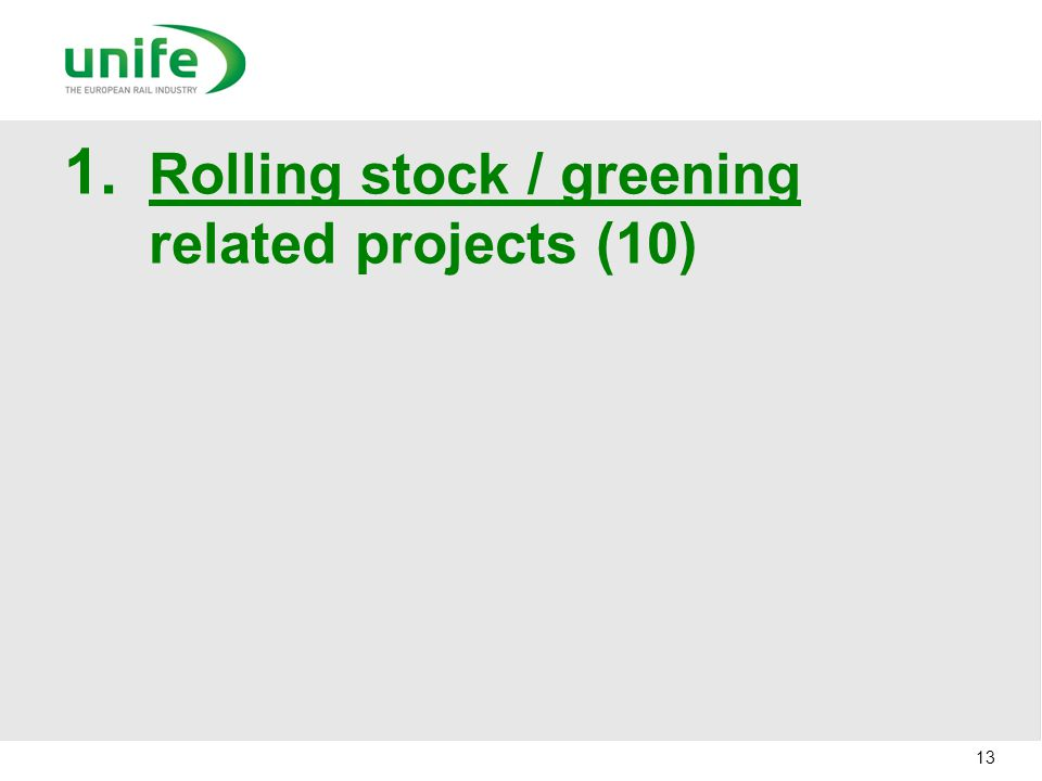 1. Rolling stock / greening related projects (10) 13
