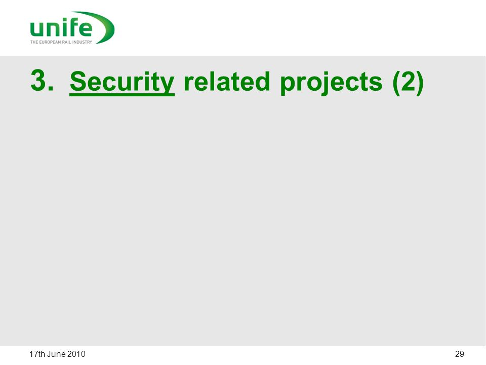 3. Security related projects (2) 17th June 2010 29