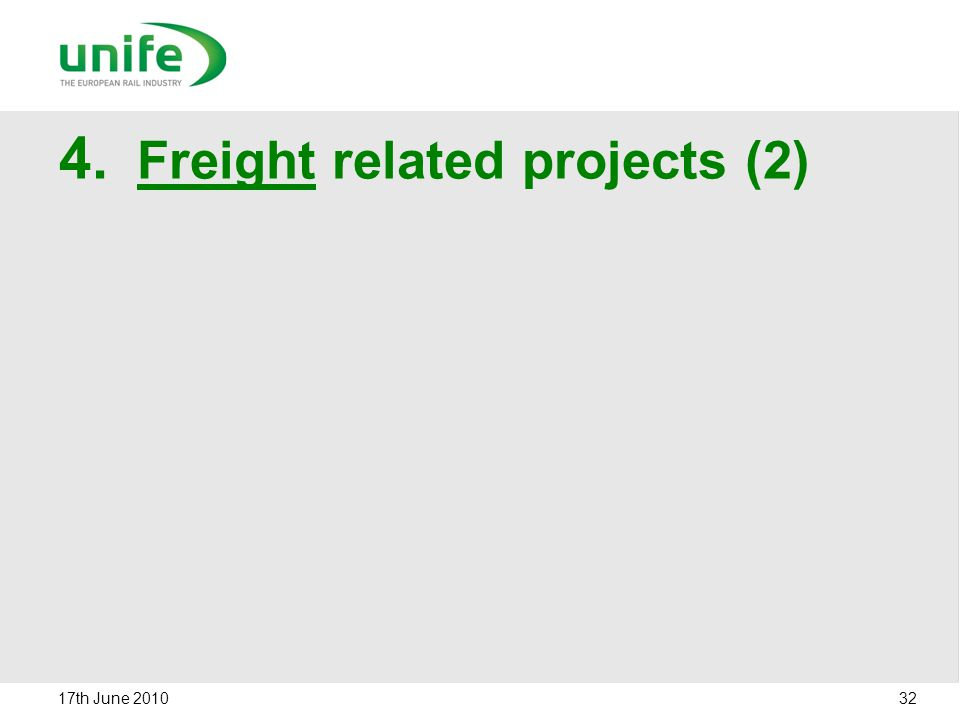 4. Freight related projects (2) 17th June 2010 32
