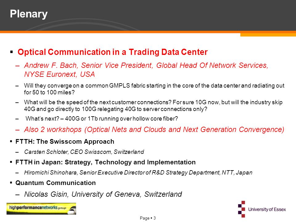 Page  3 Plenary  Optical Communication in a Trading Data Center –Andrew F.