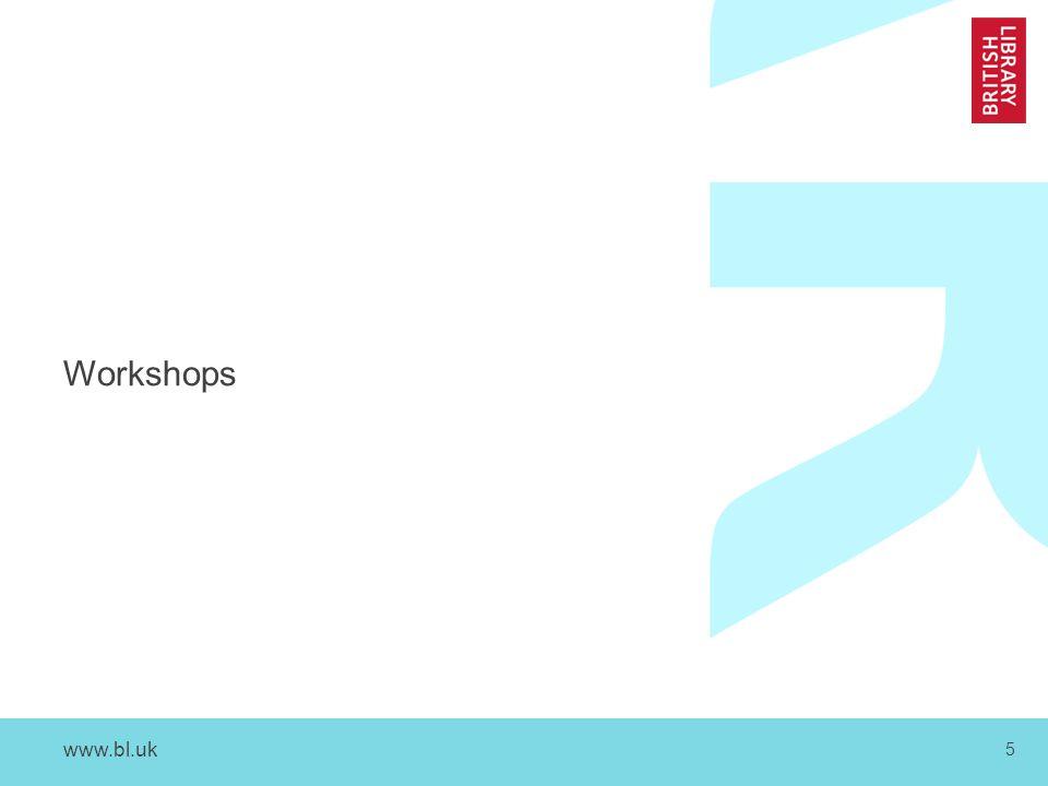www.bl.uk 5 Workshops