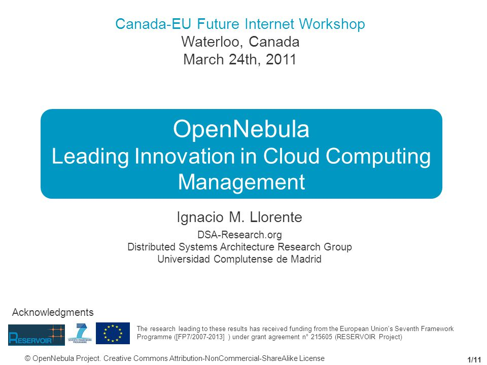 Canada-EU Future Internet Workshop Waterloo, Canada March 24th, 2011 Ignacio M.