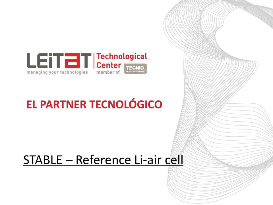 EL PARTNER TECNOLÓGICO STABLE – Reference Li-air cell