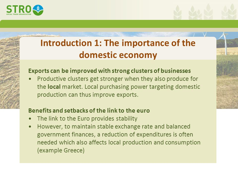 Introduction (2): fighting unemployment by increasing governmental expenditures Additional governmental expenditures to fight unemployment can –boost the economy –Increase tax income –But increase debts In a small open economy the additional purchasing power leaves the country before it results in enough taxes to pay off debts.