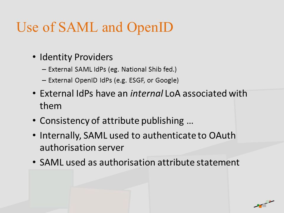 Use of SAML and OpenID Identity Providers – External SAML IdPs (eg.