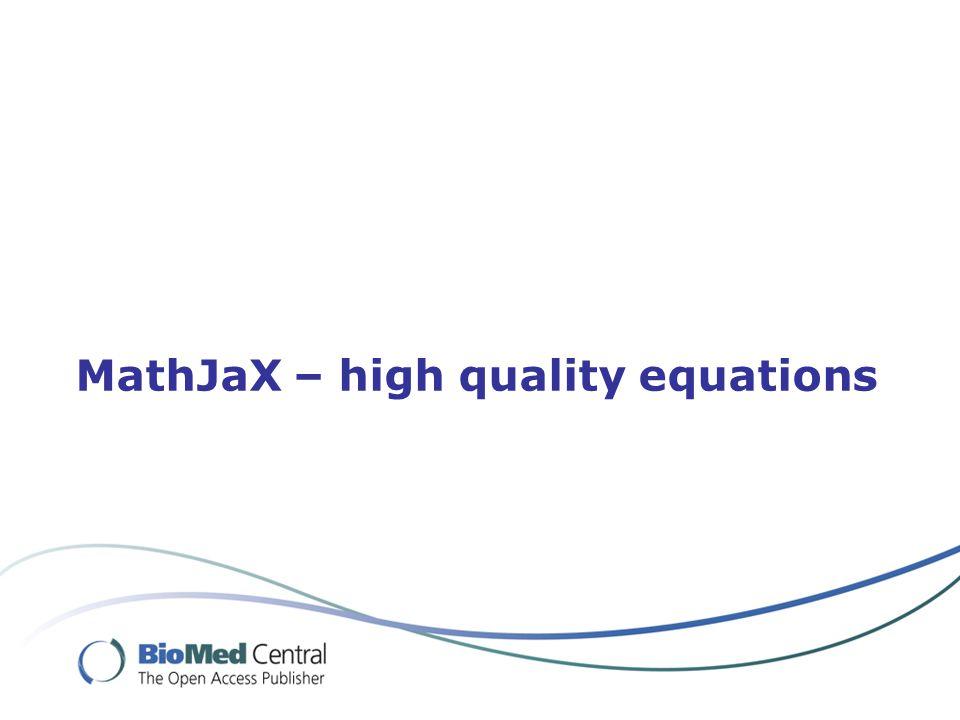 MathJaX – high quality equations