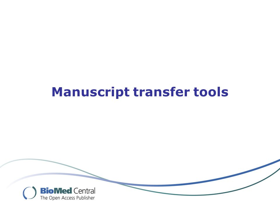 Manuscript transfer tools