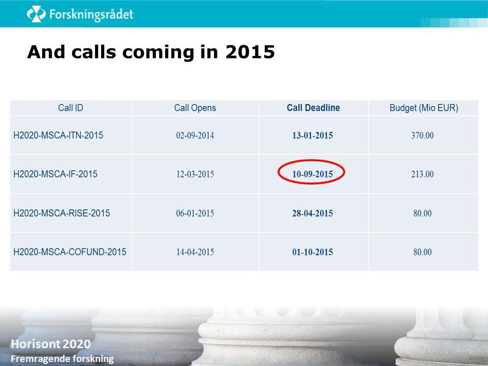 Horisont 2020 Fremragende forskning And calls coming in 2015