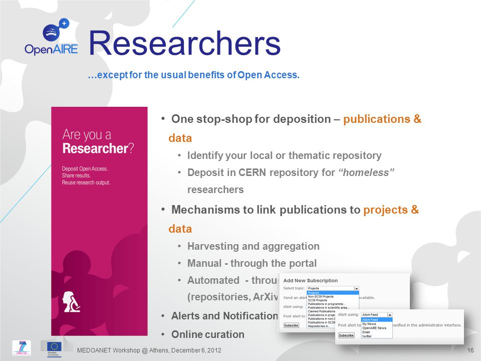 """Researchers One stop-shop for deposition – publications & data Identify your local or thematic repository Deposit in CERN repository for """"homeless"""" re"""